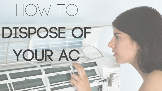 Air Conditioner Disposal How To Recycle Or Sell Your Ac