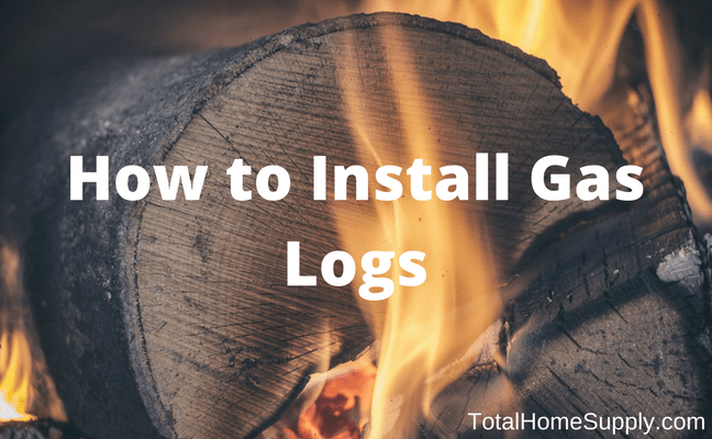 How To Install Gas Logs In A Fireplace