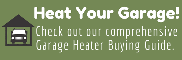 Garage heater buying guide