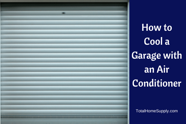 How to Cool a Garage: Garage Air Conditioners 101 How To Cool A Garage on how to frame a garage into living space, how to warm a garage, how to keep garage cool, how to insulate a garage, cool ways to a garage, how to turn a garage into a room, how to cool attic, how to clean a garage, how to heat a garage, cool signs for your garage, how to seal a garage, heating and cooling a garage,