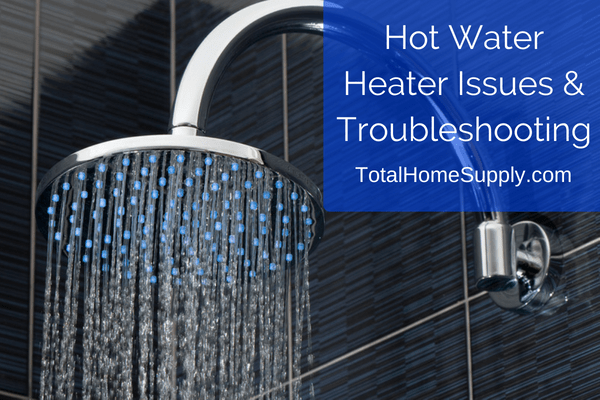 Hot water heater troubleshooting guide