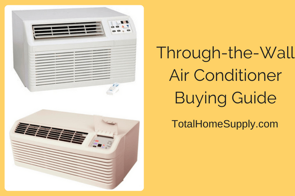 How to choose a through the wall air conditioner