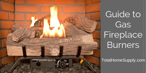 All About Gas Burners For Fireplaces Types Features